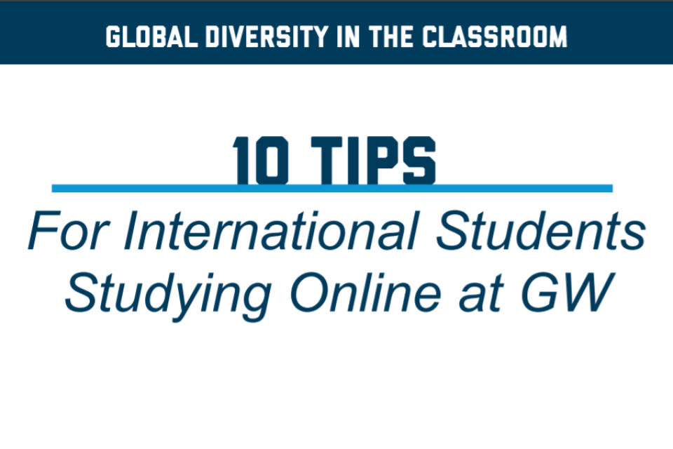 10 Tips for International Students Studying Online at GW